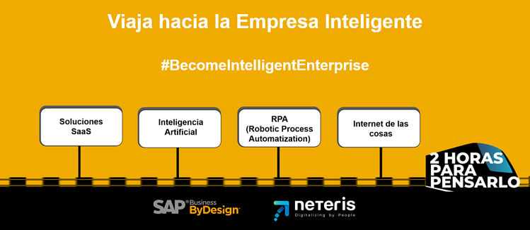 Become Intelligent enterprise - SAP y Neteris