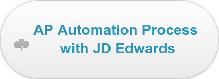 AP Automation Process  with JD Edwards